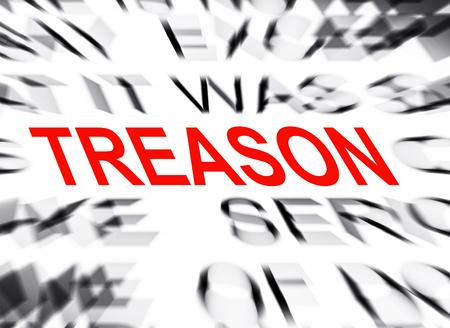treason: Blured text with focus on TREASON