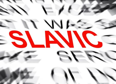 slavic: Blured text with focus on SLAVIC
