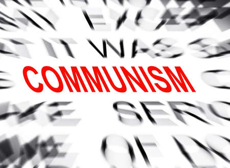 communism: Blured text with focus on COMMUNISM Stock Photo