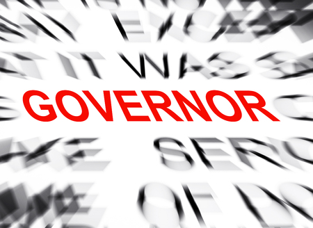 governor: Blured text with focus on GOVERNOR