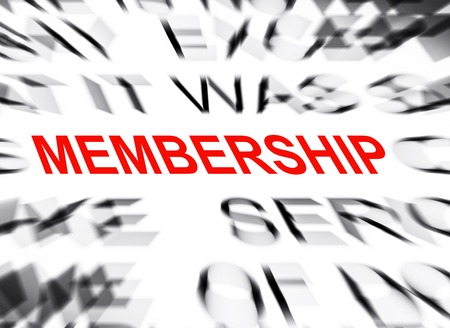 definition define: Blured text with focus on MEMBERSHIP