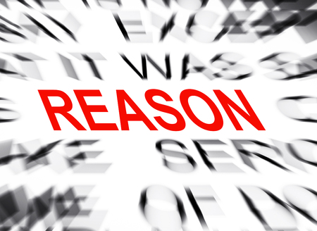 definition define: Blured text with focus on REASON Stock Photo
