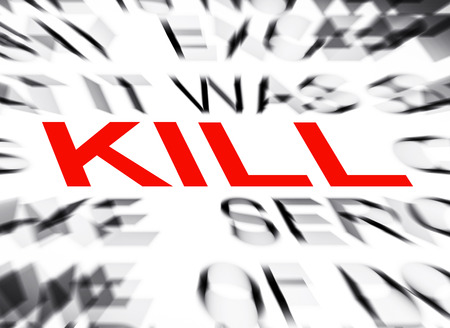 Blured text with focus on KILL Stock Photo