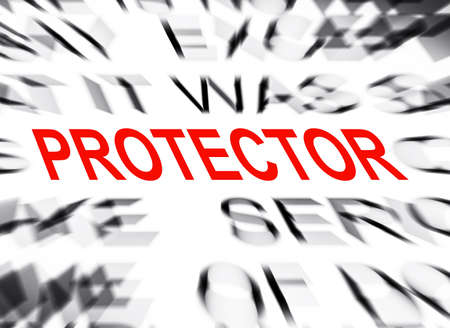 protector: Blured text with focus on PROTECTOR Stock Photo