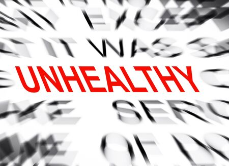 unhealthy: Blured text with focus on UNHEALTHY Stock Photo