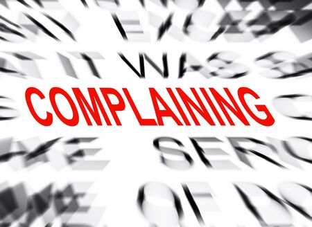 complaining: Blured text with focus on COMPLAINING