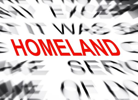 homeland: Blured text with focus on HOMELAND Stock Photo