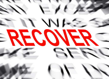 recover: Blured text with focus on RECOVER