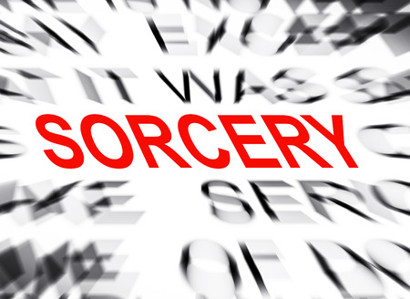 sorcery: Blured text with focus on SORCERY Stock Photo