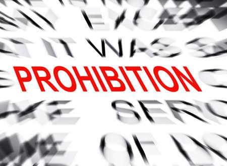 interdiction: texte Blured mettant l'accent sur INTERDICTION