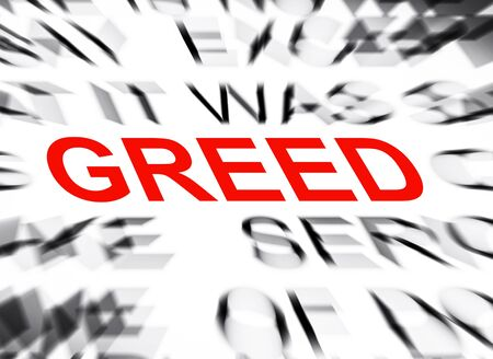 greed: Blured text with focus on GREED