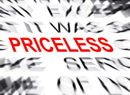 priceless: Blured text with focus on PRICELESS