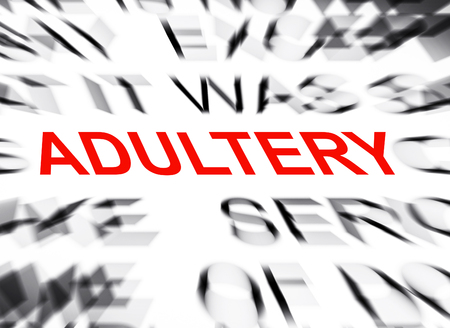 adultery: Blured text with focus on ADULTERY Stock Photo