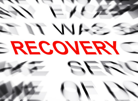recovery: Blured text with focus on RECOVERY