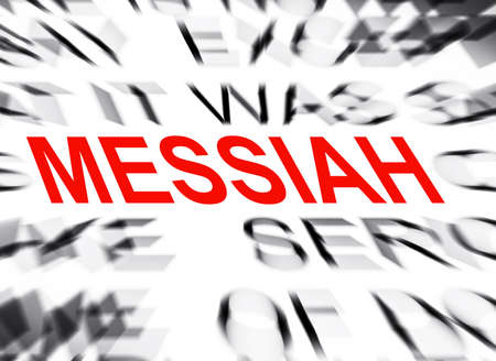 messiah: Blured text with focus on MESSIAH Stock Photo
