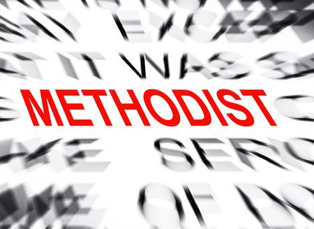 methodist: Blured text with focus on METHODIST Stock Photo