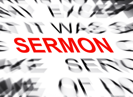 the sermon: Blured text with focus on SERMON