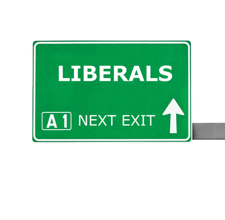 libertarian: LIBERALS road sign isolated on white