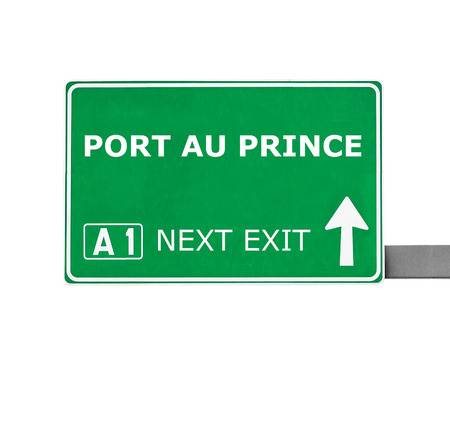 au: PORT AU PRINCE road sign isolated on white Stock Photo