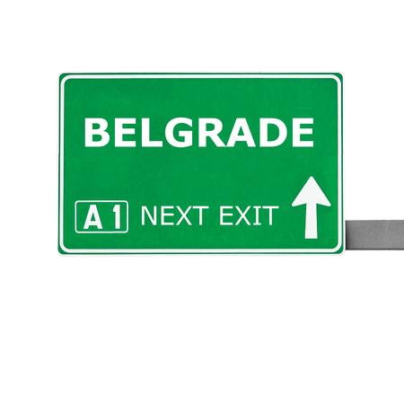 belgrade: BELGRADE  road sign isolated on white Stock Photo