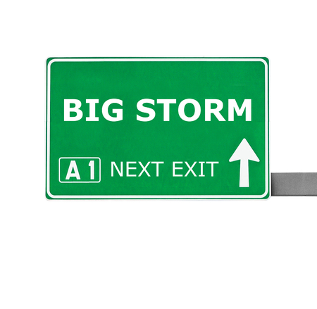 strong message: BIG STORM road sign isolated on white Stock Photo