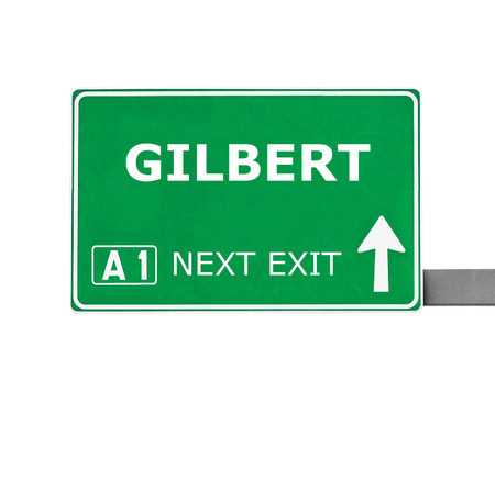 gilbert: GILBERT road sign isolated on white