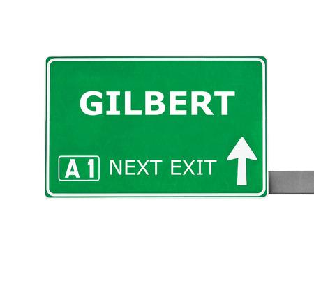gilbert: GILBERT road sign isolated on white