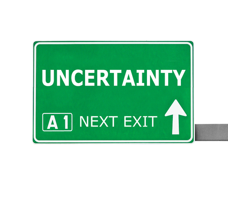 doubtfulness: UNCERTAINTY road sign isolated on white Stock Photo