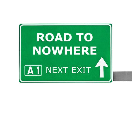 commonplace: ROAD TO NOWHERE road sign isolated on white Stock Photo