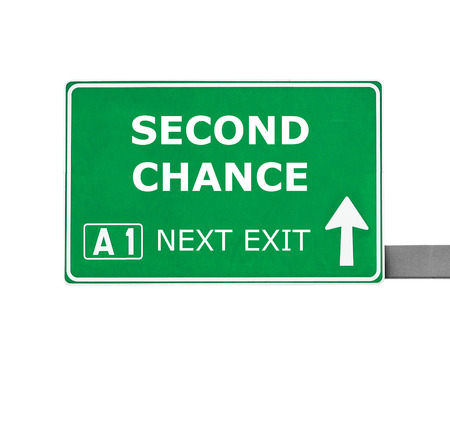 another way: SECOND CHANCE road sign isolated on white