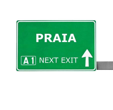 praia: PRAIA road sign isolated on white