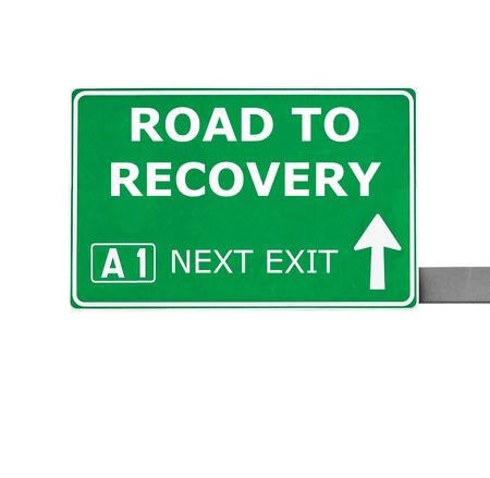 road to recovery: ROAD TO RECOVERY road sign isolated on white