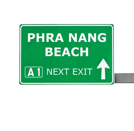 chill out: PHRA NANG BEACH road sign isolated on white