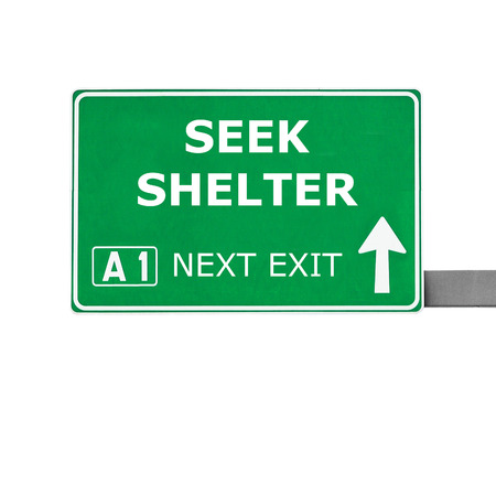 SEEK SHELTER road sign isolated on white