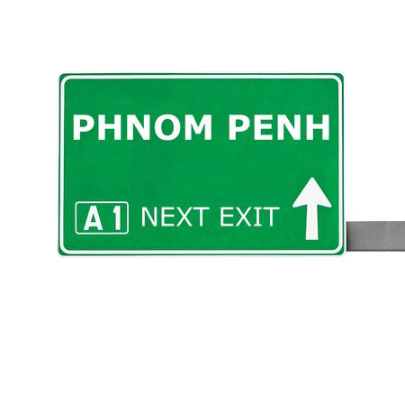 phnom penh: PHNOM PENH road sign isolated on white