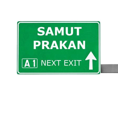 samut prakan: SAMUT PRAKAN road sign isolated on white
