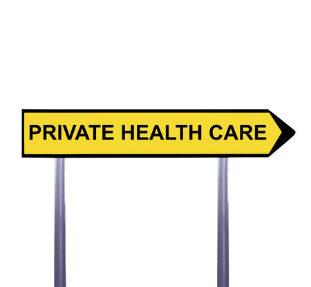 nhs: Conceptual arrow sign isolated on white - PRIVATE HEALTH CARE Stock Photo