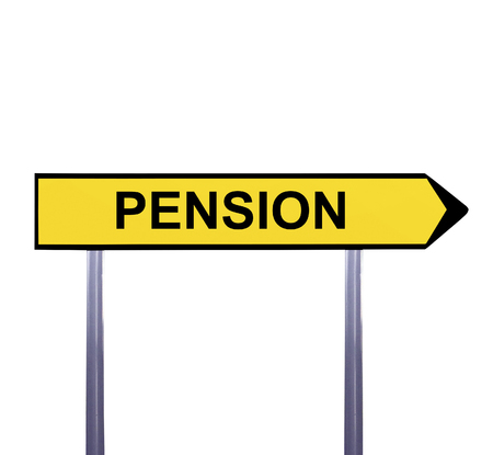 annuity: Conceptual arrow sign isolated on white - PENSION