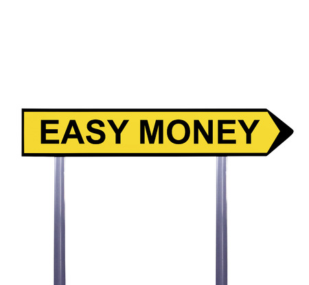 easy money: Conceptual arrow sign isolated on white - EASY MONEY