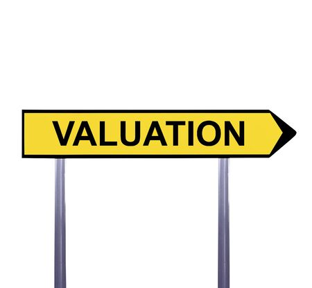 valuation: Conceptual arrow sign isolated on white - VALUATION Stock Photo