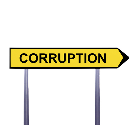 the corruption: Conceptual arrow sign isolated on white - CORRUPTION