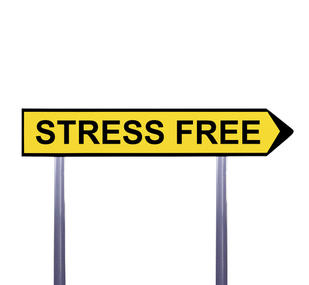 stress free: Conceptual arrow sign isolated on white - STRESS FREE