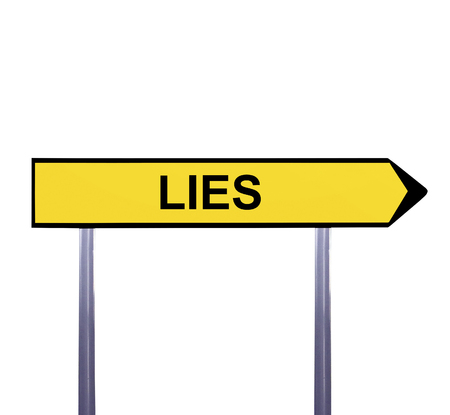 lies: Conceptual arrow sign isolated on white - LIES