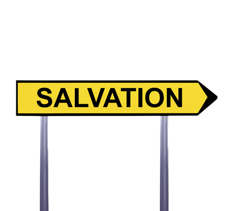 the salvation: Conceptual arrow sign isolated on white - SALVATION Stock Photo