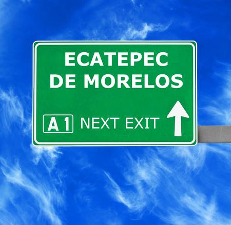 morelos: ECATEPEC DE MORELOS road sign against clear blue sky Stock Photo