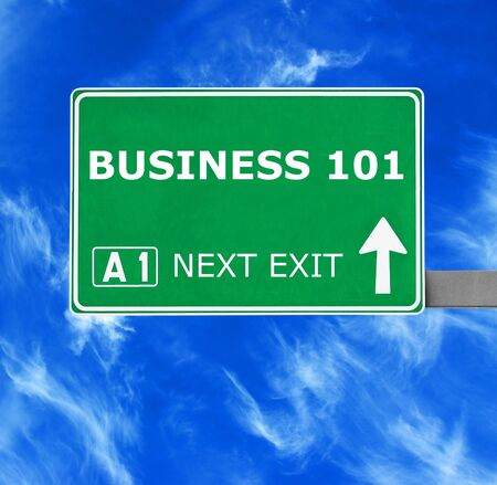 disciplined: BUSINESS 101  road sign against clear blue sky