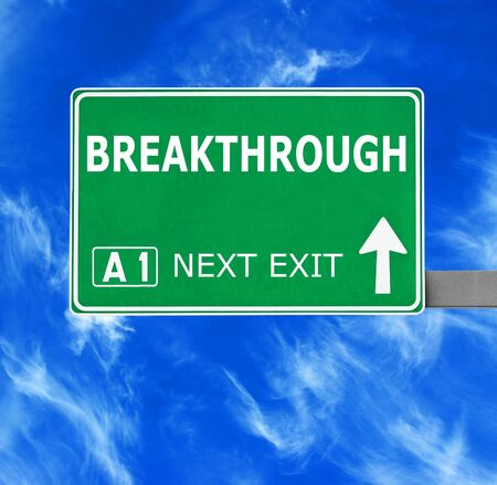 breakthrough: BREAKTHROUGH  road sign against clear blue sky