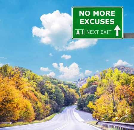 justification: NO MORE EXCUSES road sign against clear blue sky Stock Photo