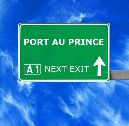 port au prince: PORT AU PRINCE road sign against clear blue sky