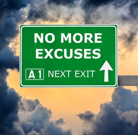 excuse: NO MORE EXCUSES road sign against clear blue sky Stock Photo